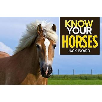 Know Your Horses by Jack Byard - 9781912158492 Book