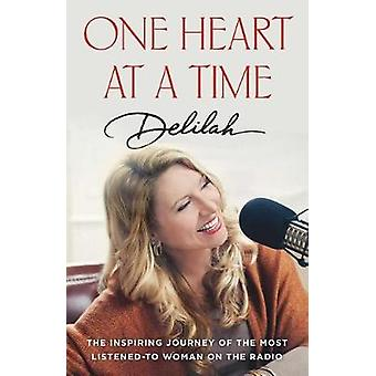 Once Heart At A Time - The Inspiring Journey of the Most Listened-To W