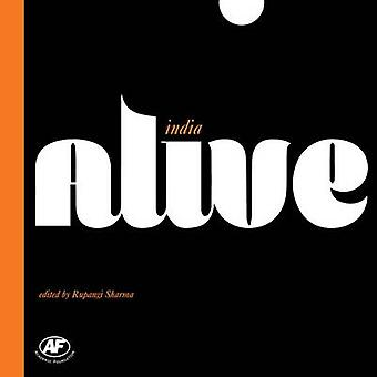 India Alive by Rupangi Sharma - 9789332701694 Book
