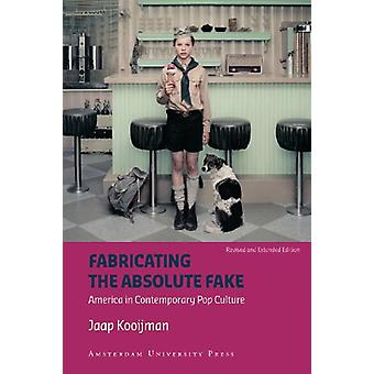 Fabricating the Absolute Fake - Revised Edition by Jaap Kooijman - 97