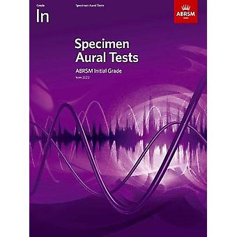 Specimen Aural Tests - Initial Grade - with audio by ABRSM - 978178601