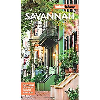 Fodor's InFocus Savannah - with Hilton Head & the Lowcountry by Fo
