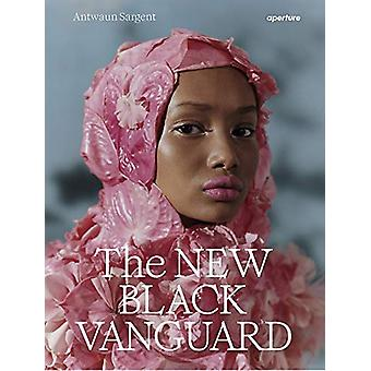 The New Black Vanguard - Photography Between Art and Fashion by Antwau