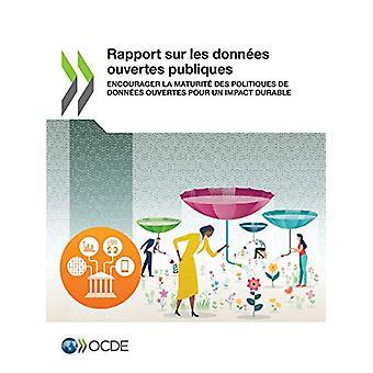 Rapport Sur Les Donnees Ouvertes Publiques Encourager La Maturite Des