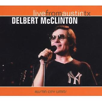 Delbert McClinton - Live From Austin Texas [CD] USA import