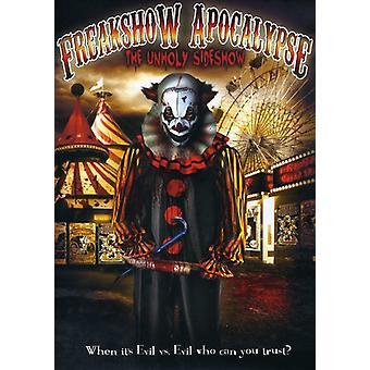 Freakshow Apocalypse: The Unholy Sideshow [DVD] USA import