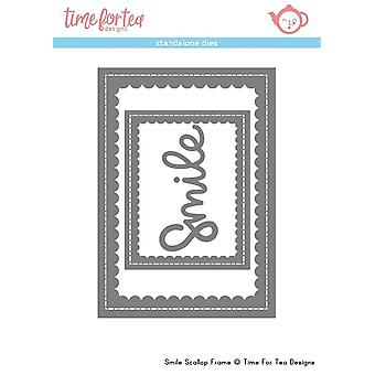 Time For Tea Smile Sentiment & Scalloped Frame Dies