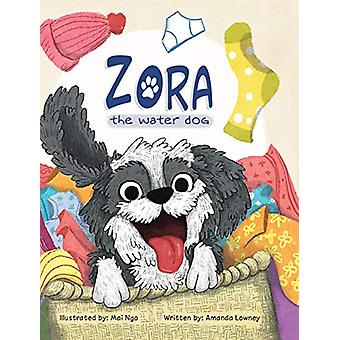 Zora - The Water Dog by Mai Ngo - 9780578474519 Book