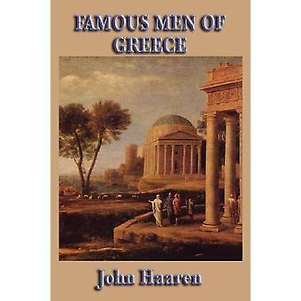 Famous Men of Greece by John H Haaren - 9781604595239 Book