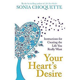 """Tu corazón"""": instrucciones para crear la vida que realmente wa"""