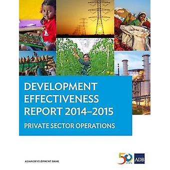 Development Effectiveness Report 2014-2015 - Private Sector Operations
