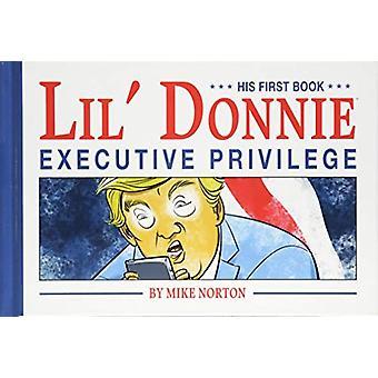 Lil' Donnie Volume 1: Executive Privilege par Mike Norton (Relié, 2018)