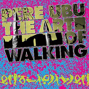 Pere Ubu - Konsten att gå CD
