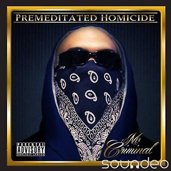 Mr Criminal - Premeditated Homicide [CD] USA import
