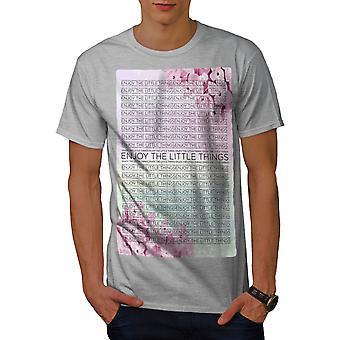 Enjoy Little Thing Men GreyT-shirt | Wellcoda