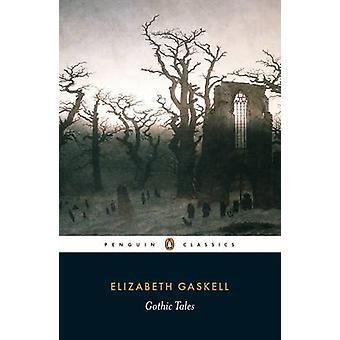 حكايات القوطية من إليزابيث Gaskell كليغورن-Kranzler لورا-لورا K