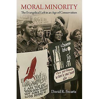 Minorité morale - les évangéliques laissés à l'ère du conservatisme par Dav