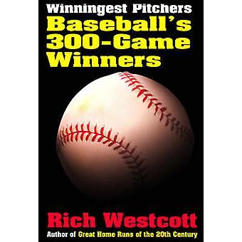 Jarras más ganador - ganadores de 300 juegos de béisbol por Rich Westcott - 9