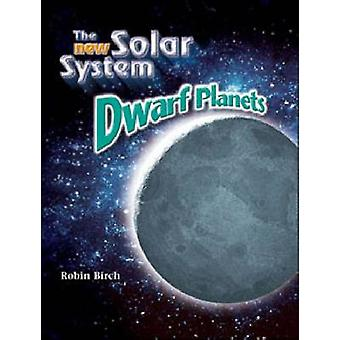 Dwarf Planets by Robin Birch - 9781604132168 Book