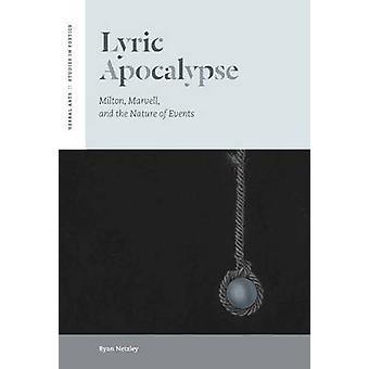 Lyrische Apokalypse - Milton - Marvell- und die Art der Ereignisse von Ryan