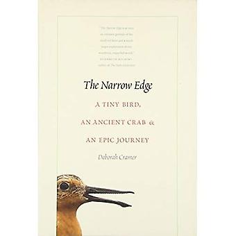 Den smala kanten: En liten fågel, en forntida krabba och en episk resa