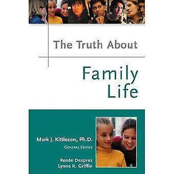 Sanningen om familjeliv (sanningen om)