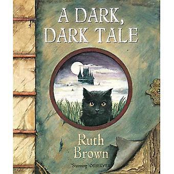 En mörk, mörk berättelse