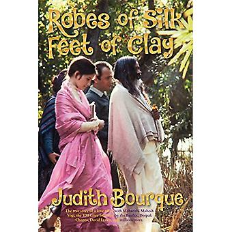 Robes of Silk Feet of Clay