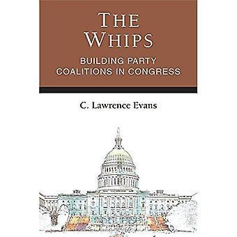 De zwepen: Gebouw partij coalities in het Congres (wetgevende politiek en beleidsvorming)