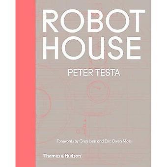 Robot House: Instrumentation, Representation, Fabrication