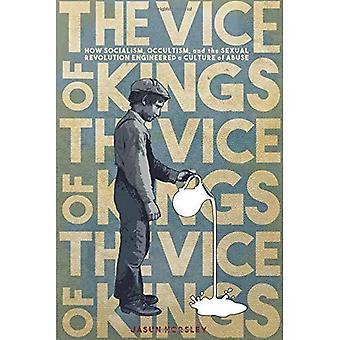 Występek królów: jak socjalizm, okultyzmu i rewolucji seksualnej inżynierii kultury przemocy