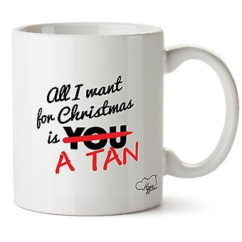 Hippowarehouse All I Want For Christmas on Tan painettu muki Cup keraaminen 10oz