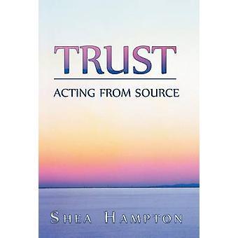 Vertrauen Sie handeln von der Quelle von Hampton & Shea