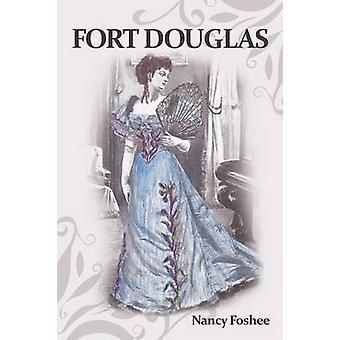 Fort Douglas by Foshee & Nancy