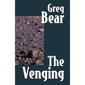 The Venging by Bear & Greg