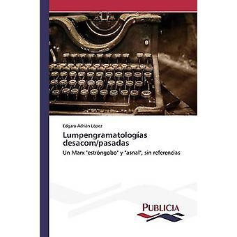 Lumpengramatologas desacompasadas door Lpez Edgaro Adrin