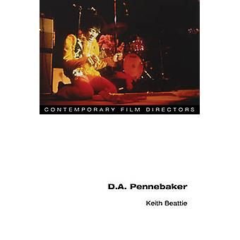 D.A. Pennebaker by Keith Beattie
