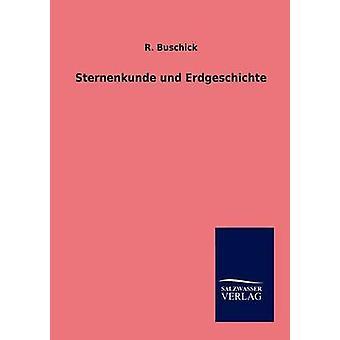 Sternenkunde ウント Erdgeschichte Buschick & R