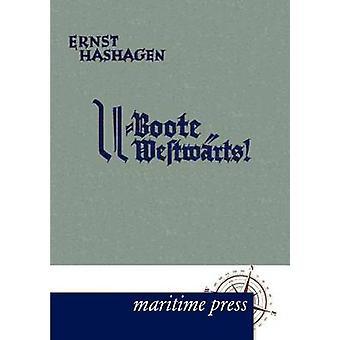 UBoote westwrts par Hashagen & Ernst