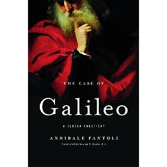Het geval van Galileo-een gesloten vraag? door Annibale Fantoli-George