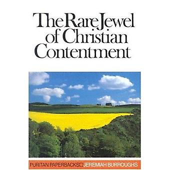 Rare Jewel of Christian Contentment by J. Burroughs - 9780851510910 B