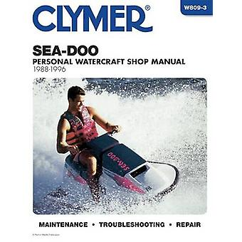 Sea-Doo Water Vehicles - 1988-1996 - Clymer Workshop Manual (3rd) by R
