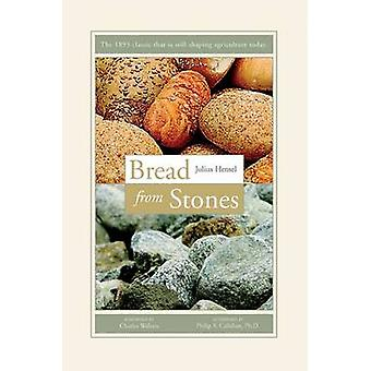 Bread from Stones by Hensel Julius - 9780911311303 Book
