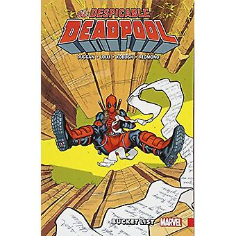 Despicable Deadpool Vol. 2 - Bucket List by Gerry Duggan - 97813029099
