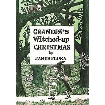 Grandpa's Witched Up Christmas by Grandpa's Witched Up Christmas - 97