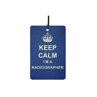 Keep Calm I'm A Radiographer Car Air Freshener