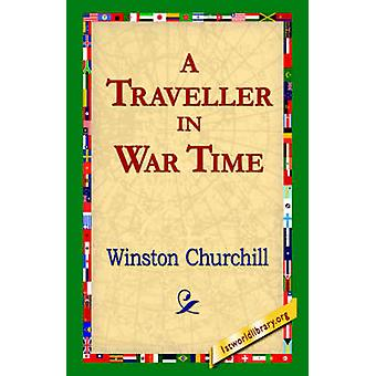 En resenär i krigstid av Churchill & Winston