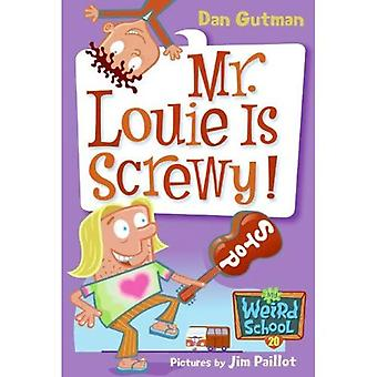 Mr. Louie Is krenterig! (Turtleback School &; bibliotheek bindend Edition)