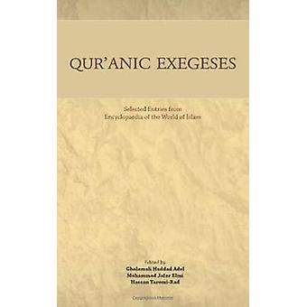 Quranic Exegeses by Gholamali Haddad Adel