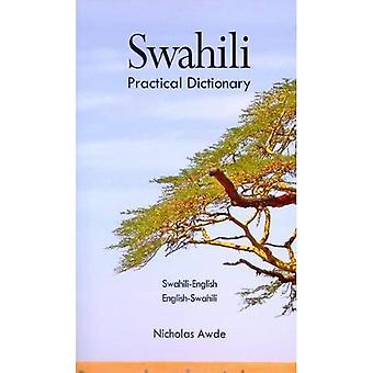 Swahili-English/English-Swahili Practical Dictionary: Spoken in Eastern and Southern Africa (Hippocrene Practical Dictionary)